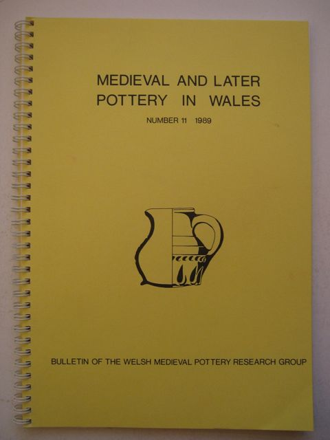 Image for MEDIEVAL AND LATER POTTERY IN WALES, Bulletin Number 11 :
