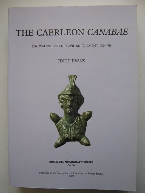 Image for The Caerleon Canabae :Excavations in the Civil Settlement 1984-90