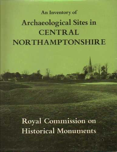 Image for An Inventory of the Historical Monuments in the County of Northampton: Earthworks v. 2  :