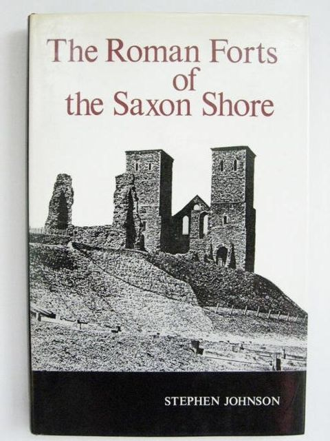 Image for The Roman Forts of the Saxon Shore :