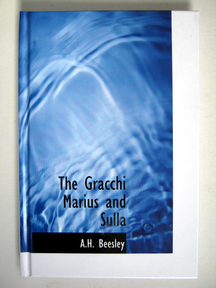 Image for THE GRACCHI MARIUS AND SULLA: Epochs of Ancient History, :