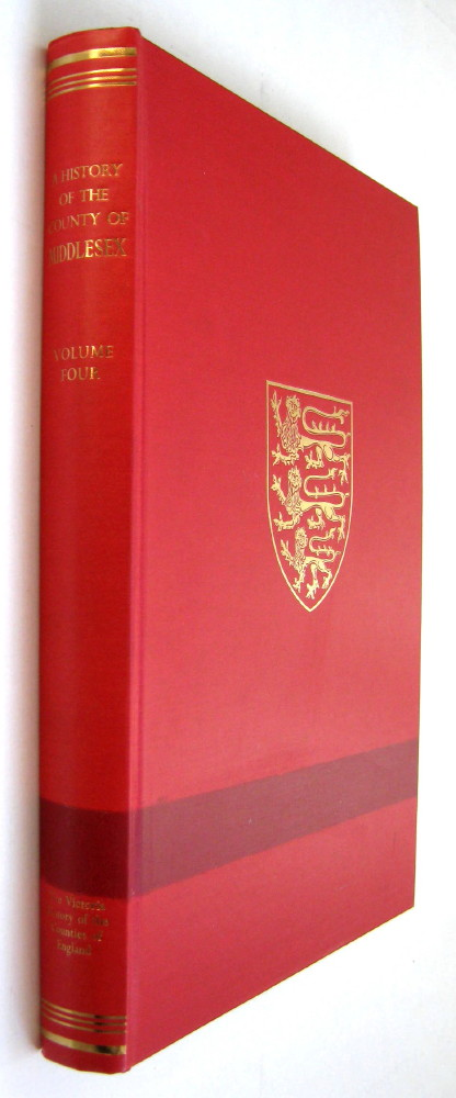 Image for A HISTORY OF THE COUNTY OF MIDDLESEX, VOLUME IV (Victoria County History),