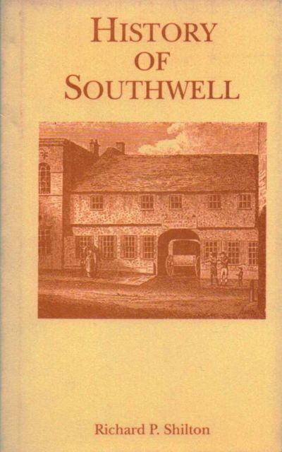 Image for History of Southwell (Nottinghamshire Historical Reprints) :