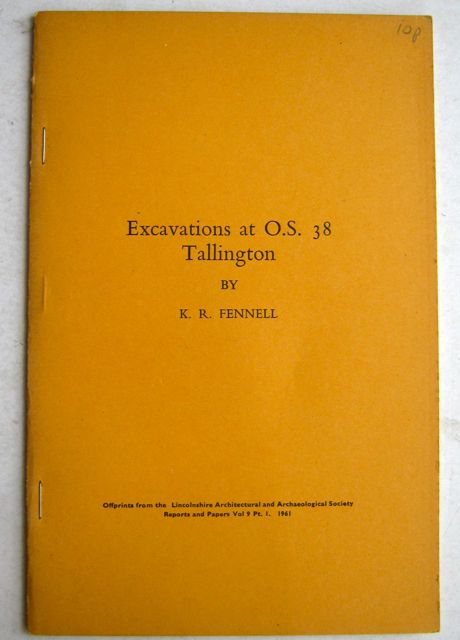 Image for EXCAVATIONS AT O.S. 38 TALLINGTON :Reports and Papers Vol 9 Pt 1