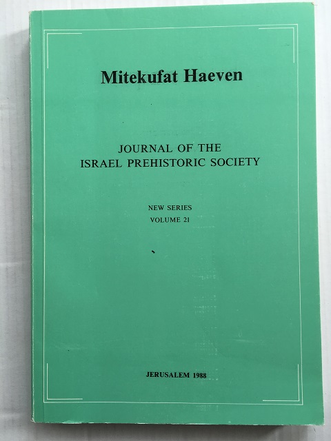 Image for Mitekufat Haeven, New Series Vol. 21 :Journal of the Israel Prehistoric Society