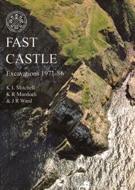 Image for FAST CASTLE: Excavations 1971-86