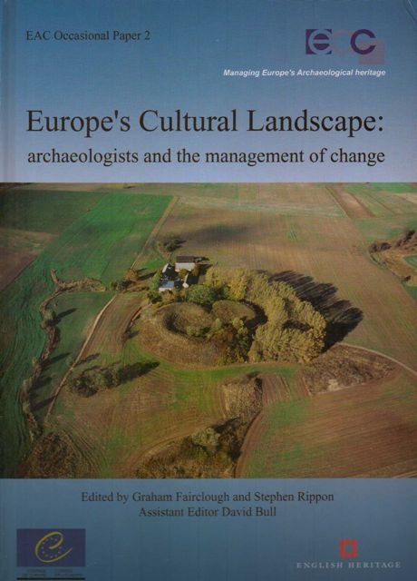 Image for Europe's Cultural Landscape :Archaeologists and the Management of Change