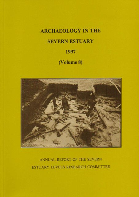 Image for ARCHAEOLOGY IN THE SEVERN ESTUARY 1997, VOLUME 8:  :Annual Report of the Severn Estuary Levels Research Committee
