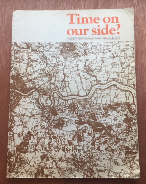 Image for Time on our Side: A Survey of the Archaeological needs of Greater London :