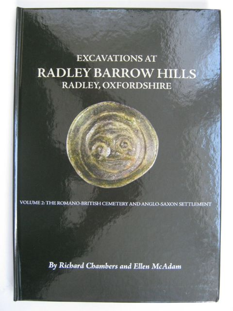 Image for EXCAVATIONS AT BARROW HILLS, RADLEY, OXFORDSHIRE, 1983-5, Volume 2 :The Romano-British Cemetery and Anglo-Saxon Settlement (Oxford Archaeology, Thames Valley Landscapes Monograph No. 25)