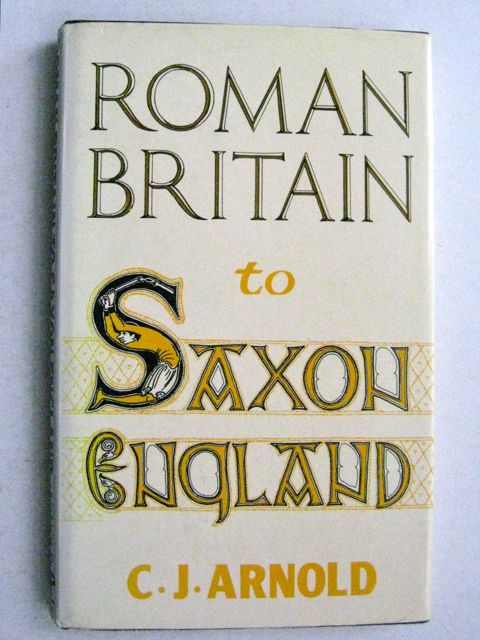 Image for Roman Britain to Saxon England :an archaeological study