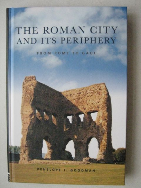 Image for THE ROMAN CITY AND ITS PERIPHERY  from Rome to Gaul,