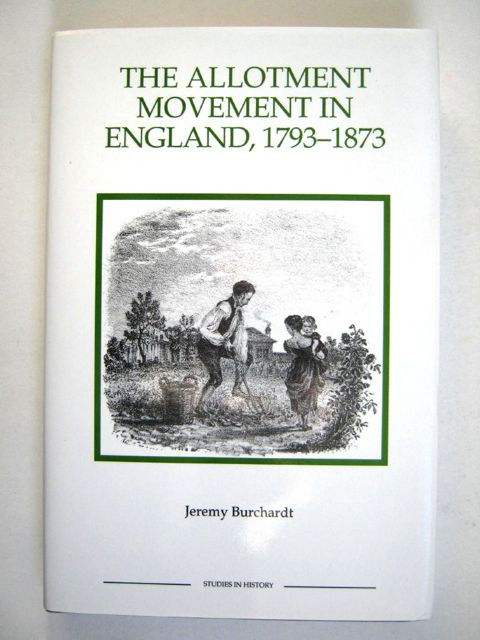 Image for The Allotment Movement in England, 1793-1873 :