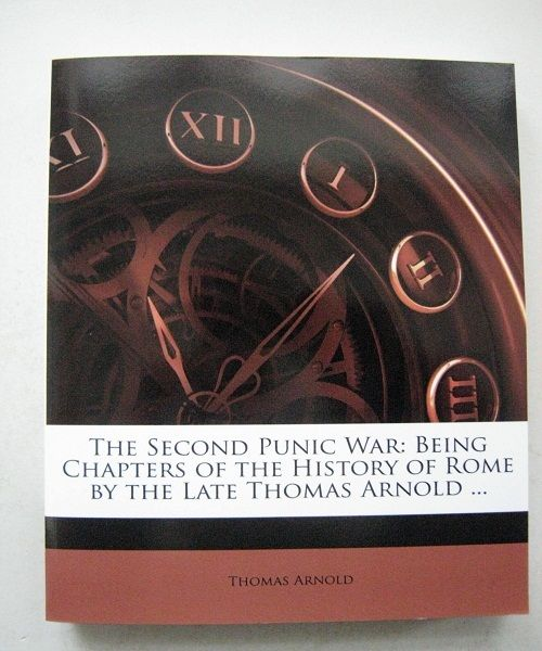 Image for The Second Punic War :Being Chapters of the History of Rome by the Late Thomas Arnold ...