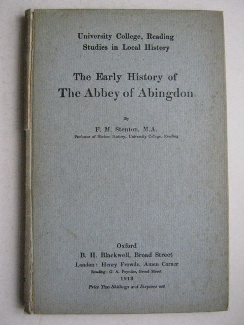 Image for The early history of the Abbey of Abingdon :