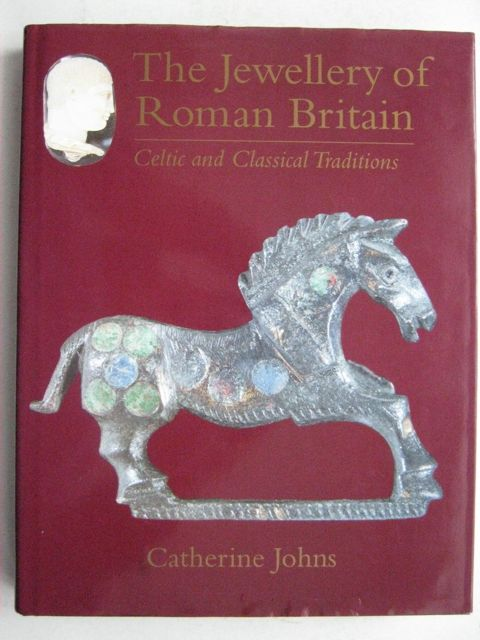 Image for The Jewellery of Roman Britain:  :Celtic and Classical Traditions