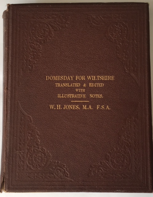 Image for Domesday for Wiltshire, :extracted from accurate copies of the original records, accompanied with translations, illustrative notes, analysis of contents, and general introduction