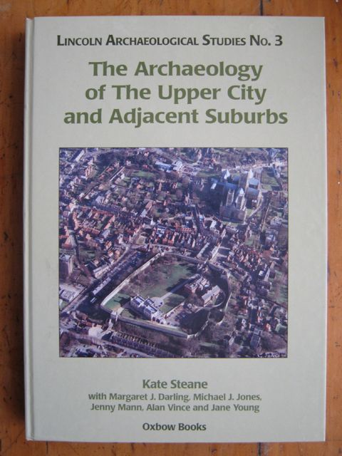 Image for THE ARCHAEOLOGY OF THE UPPER CITY AND ADJACENT SUBURBS :(Lincoln Archaeological Studies No. 2)