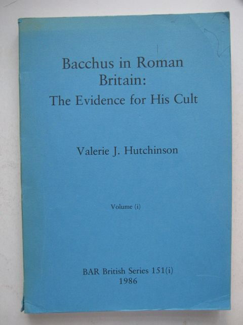 Image for Bacchus in Roman Britain: :The Evidence for His Cult, Brit Ser 151(i)