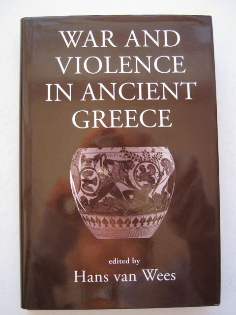 Image for War and Violence in Ancient Greece :
