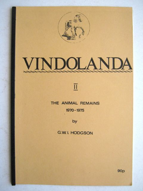 Image for The Animal Remains from Excavations at Vindolanda 1970-1975 :(Vindolanda II, The Animal Remains, 1970-1975)