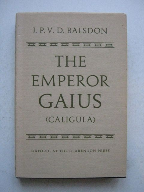 Image for The Emperor Gaius (Caligula) :