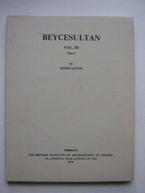 Beycesultan Volume III, Part I :Late Bronze Age architecture