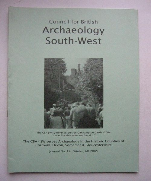 Image for Council for British Archaeology South West No.14. Winter AD. 2005, :A Guide to Archaeology in the Southern Western Counties Giving Reports and Reviews of Current Activities
