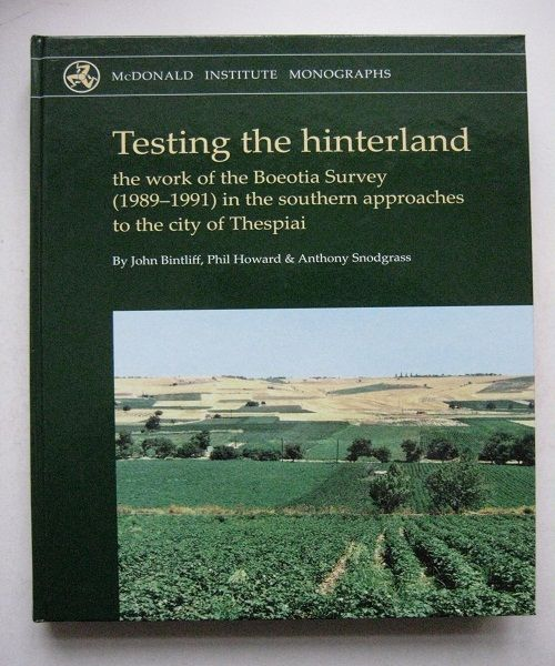 Image for Testing the Hinterland, :The Work of the Boeotia Survey (1989-1991) in the Southern Approaches to the City of Thespiai