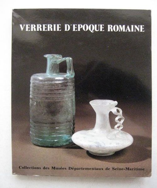 Image for Verrerie D'Epoque Romain :