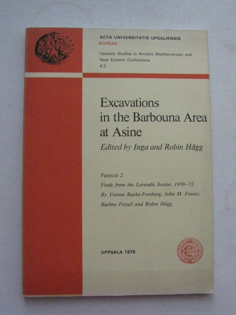 Image for Excavations in the Barbouna Area at Asine, Fascicle 2 :Finds from the Levendis Sector, 1970-72, (Boreas 4:2)