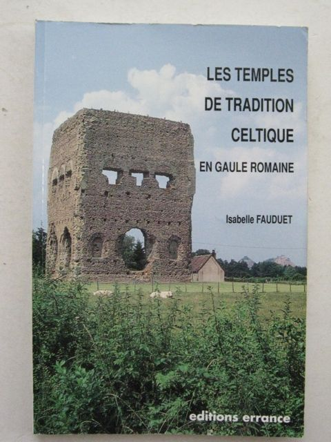 Image for Les temples de traditions celtique en Gaule romaine :