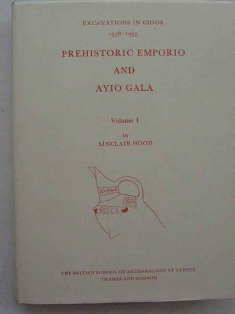 Image for Prehistoric Emporio and Ayio Gala :Excavations in Chios 1938- 1955: Volume I - Supplementary Volume no.15