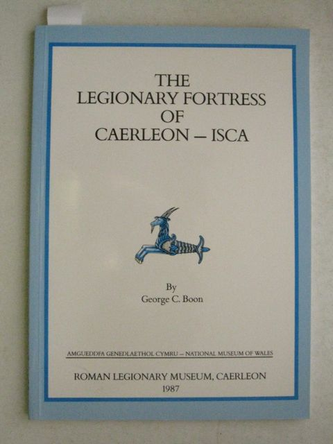 Image for The Legionary Fortress of Caerleon - ISCA :