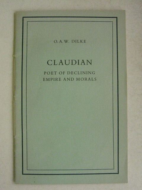 Image for Claudian :Poet of Declining Empire and Morals