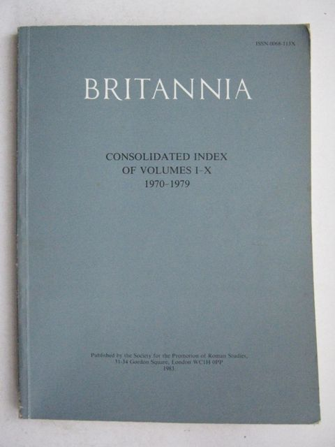 Image for Britannia: Concolidated Index of Volumes I-X 1970-1979 :