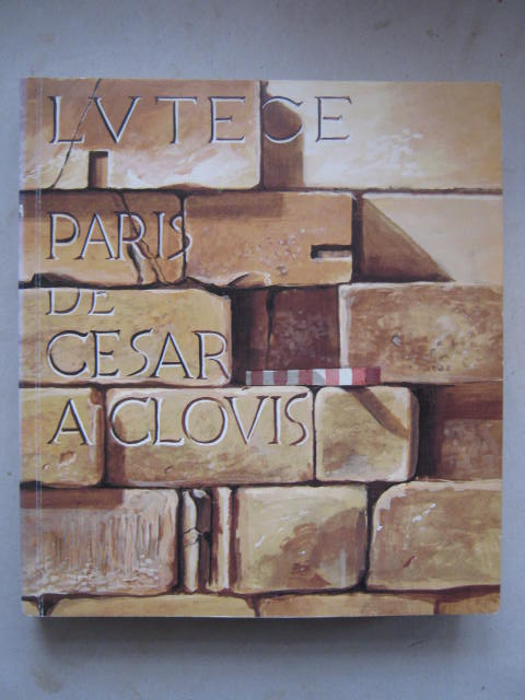 Image for Lutece :Paris de Cesar a Clovis