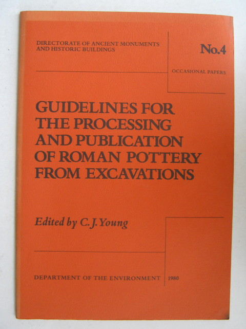 Image for Guidelines for the Processing and Publication of Roman Pottery from Excavations, :Occasional Paper no. 4