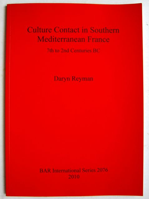 Image for Culture Contact in Southern Mediterranean France :7th to 2nd Centuries BC