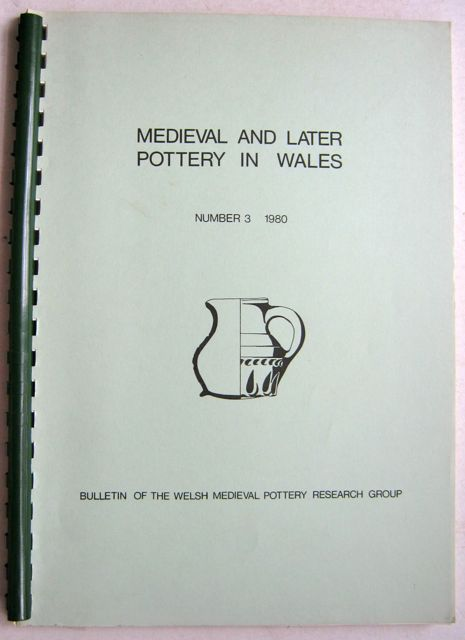 Image for Medieval and Later Pottery in Wales, Bulletin Number 3, 1980 :