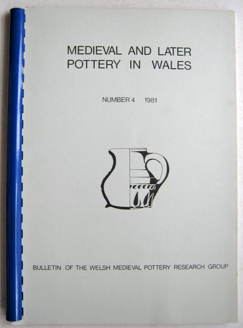 Image for Medieval and Later Pottery in Wales, Bulletin Number 4, 1981 :