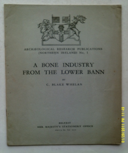 A Bone Industry from the Lower Bann :