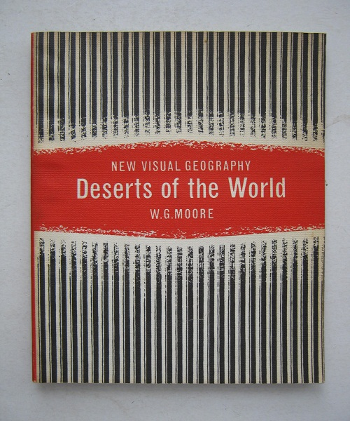 Image for Deserts of the World (New Visual Geography) :