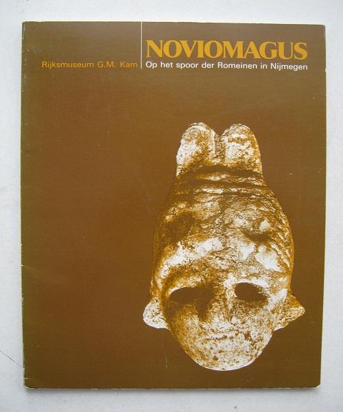 Noviomagus :Op het spoor der Romeinen in Nijmegen