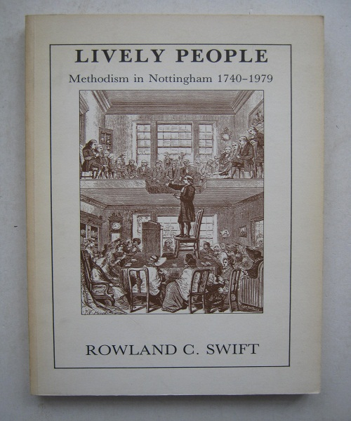 Image for Lively People, :Methodism in Nottingham 1740-1979