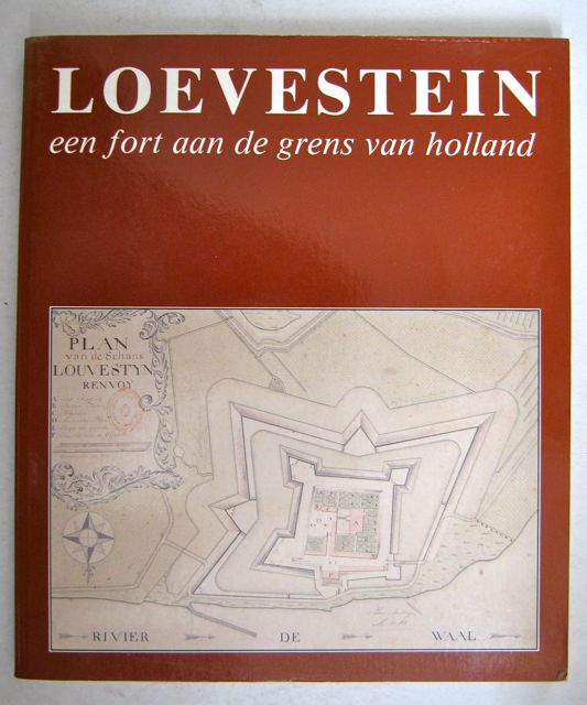 Image for Loevestein een fort de grens van Holland :