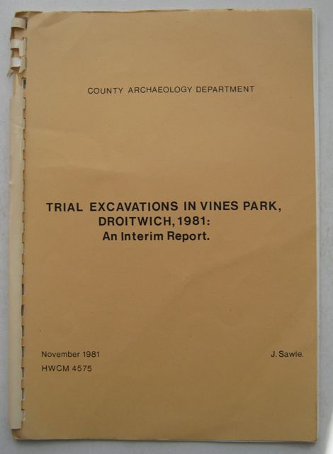 Image for Trial Excavations in Vines Parks, Droitwich, 1981:  :An Interim Report