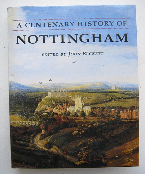 Image for A Centenary History of Nottingham :