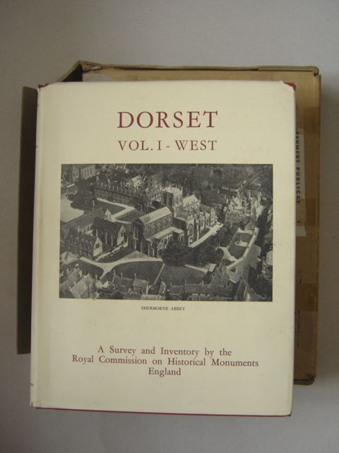 Image for An Inventory of Historical Monuments in the County of Dorset :VOLUME I: West Dorset
