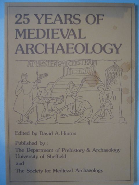 Image for 25 Years of Medieval Archaeology :